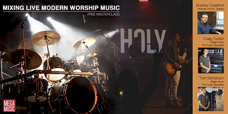 Mixing Live Modern Worship Masterclass tickets