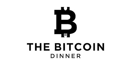 The Bitcoin Dinner tickets