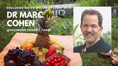 Exclusive Water Wellness Event with Dr Marc Cohen tickets