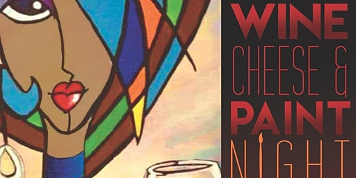 Wine CHEESE & Paint NIGHT