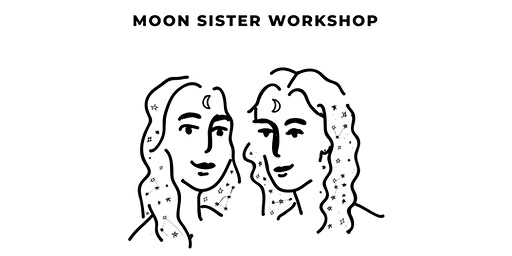 Moon Sister Workshop with Lines & Current and Simone Hadfield