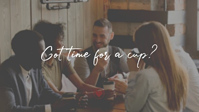 Got time for a cup? tickets