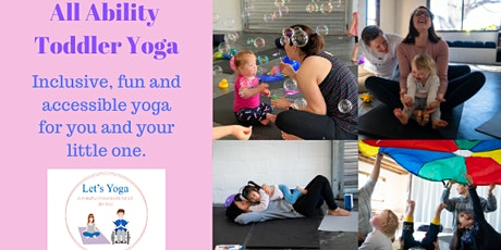 All Ability Toddler Yoga Workshop tickets