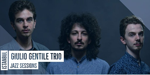 Giulio Gentile Trio | Jazz Sessions
