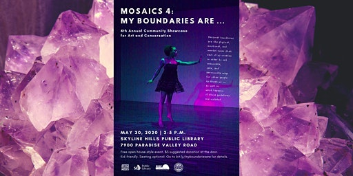 MOSAICS 4: My Boundaries Are...