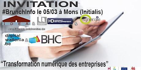 """BrunchInfo du 05/03  : """"Transformation numérique des entreprises"""" billets"""