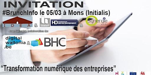 """BrunchInfo du 05/03  : """"Transformation numérique des entreprises"""""""