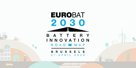 "EUROBAT ""Battery Innovation Roadmap 2030"" launch event tickets"