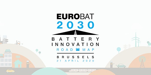 "EUROBAT ""Battery Innovation Roadmap 2030"" launch event"
