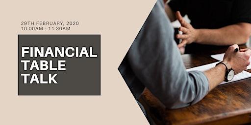 FINANCIAL TABLE TALK