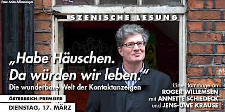 Roger Willemsens wunderbare Welt der Kontaktanzeigen - Szenische Lesung Tickets