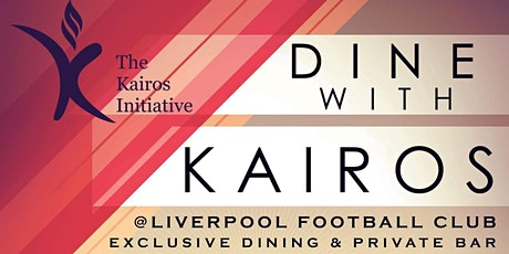 Dine with Kairos tickets