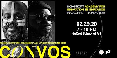 A.I.E. STEAM Inaugural Fundraiser & CONVOS Talk Series w/ Malcolm Joseph
