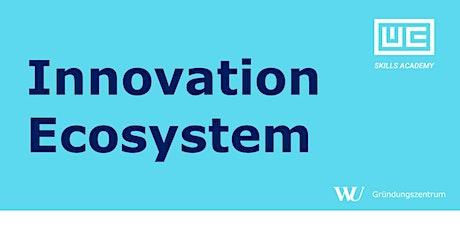 Skills Academy Workshop: Innovation Ecosystem Tickets