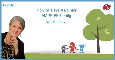 Val Mullally - How to have a calmer, happier family tickets