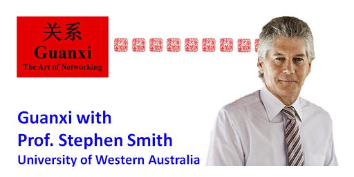 Guanxi with Prof. Stephen Smith