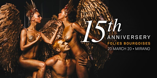 15th anniversary of Folies Bourgeoises - Mirano