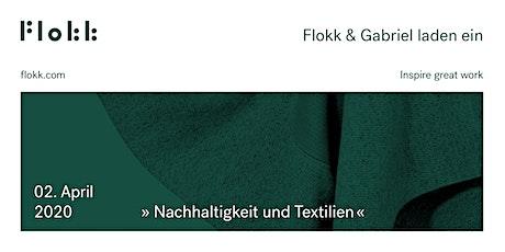 » Nachhaltigkeit und Textilien « Tickets