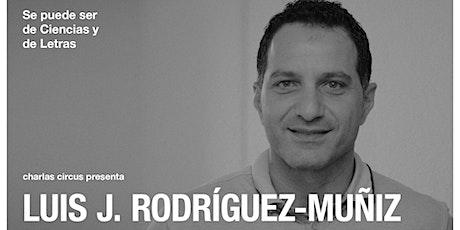 """Luis J. Rodríguez-Muñiz: """"Se puede ser de Ciencias y de Letras"""" entradas"""