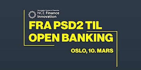 Fra PSD2 til Open Banking tickets