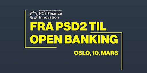 Fra PSD2 til Open Banking