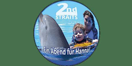 Ein Abend für Hanna - second STRAITS Hilft! tickets