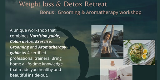 Weight loss & Detox Retreat
