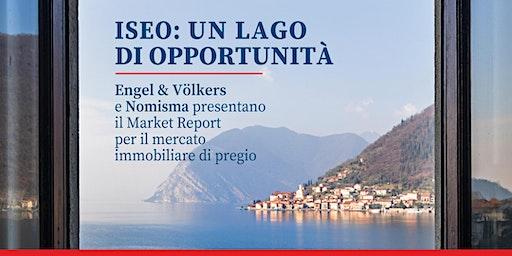 Iseo: un lago di opportunità - Engel&Völkers e Nomisma presentano il Market Report