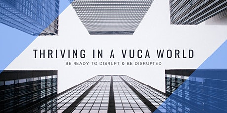 Thriving in a VUCA world tickets