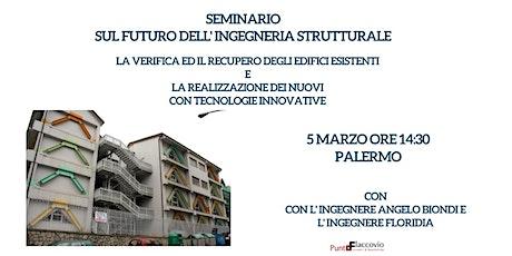 Seminario: il futuro dell'ingegneria strutturale biglietti