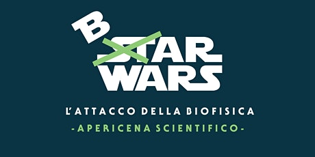 Bar Wars: L'Attacco della Biofisica tickets