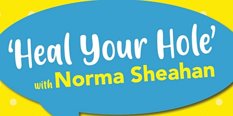 Heal Your Hole tickets
