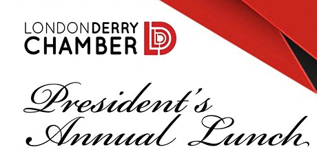 Londonderry Chamber of Commerce President's Annual Lunch tickets