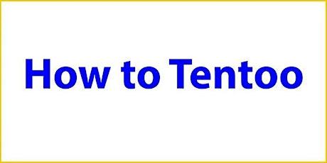 Infosessie - How to Tentoo - Mechelen tickets