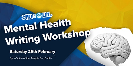 SpunOut.ie Mental Health Writing Workshop tickets