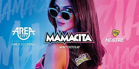 MAMACITA  29 FEBBRAIO 2020 AREA CITY VENEZIA biglietti