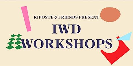 Riposte IWD Workshops tickets