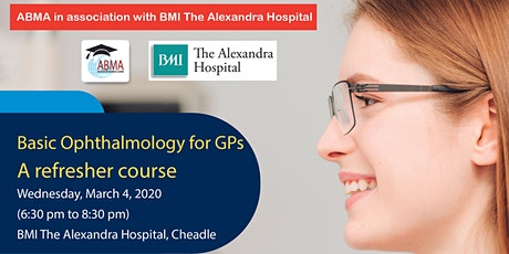 Basic Ophthalmology for GPs - A refresher course tickets