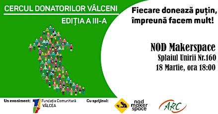 Cercul Donatorilor Vâlceni, editia a III-a tickets