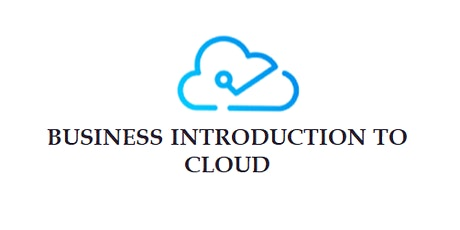 Business Introduction To Cloud 5 Days Training in Ghent tickets