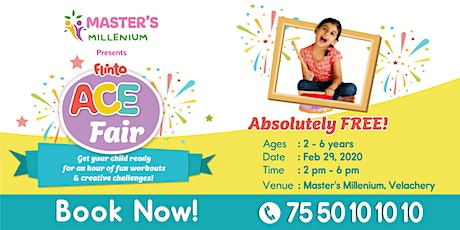 Flinto ACE Fair  @ Master's Millenium, Velachery tickets