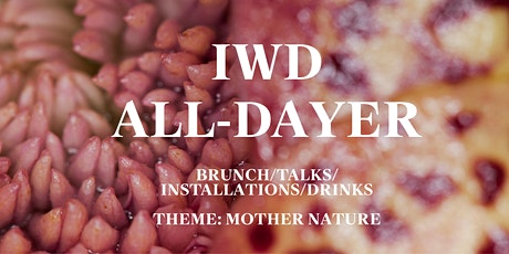 IWD ALL-DAYER tickets