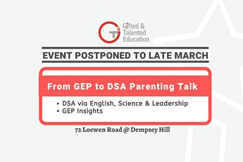From GEP to DSA Parenting Talk tickets