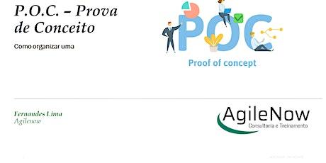 Webinar:P.O.C. - Prova de conceito como organizar os trabalhos - 12/03- GRATUITO - ao vivo ingressos