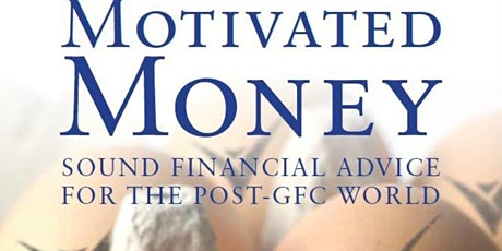 Motivated Money - Peter Thornhill Wealth Inspiration Event - Sat 21st March tickets