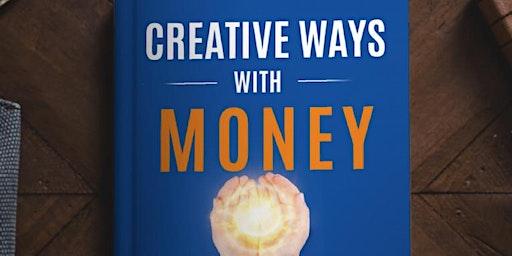 Creative Ways with Money Launch