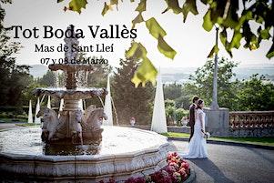Tot Boda Vallès: Sáb. 07 marzo de 11-20h y Dom. 08 marzo de 11-15h