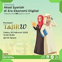 Talkshow : Akad Syariah di Era Ekonomi Digital