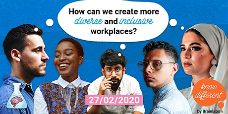 Know Different | How can we create more diverse & inclusive workplaces? tickets