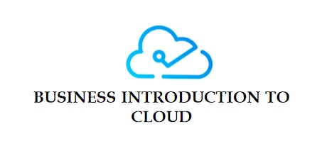 Business Introduction To Cloud 5 Days Virtual Live Training in Ghent tickets